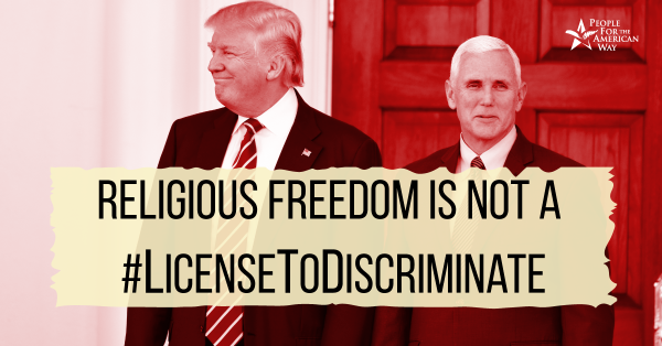 """Religious freedom"" is NOT a license to discriminate!"