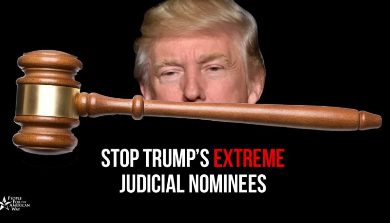 Trump's Judicial Nominees Are Hiding Their Records