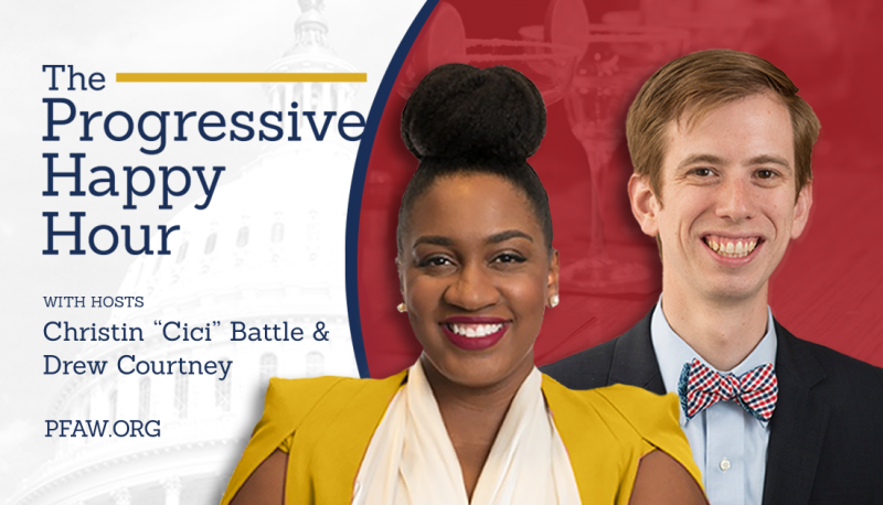 Image for The Progressive Happy Hour: Changing the Face of Politics
