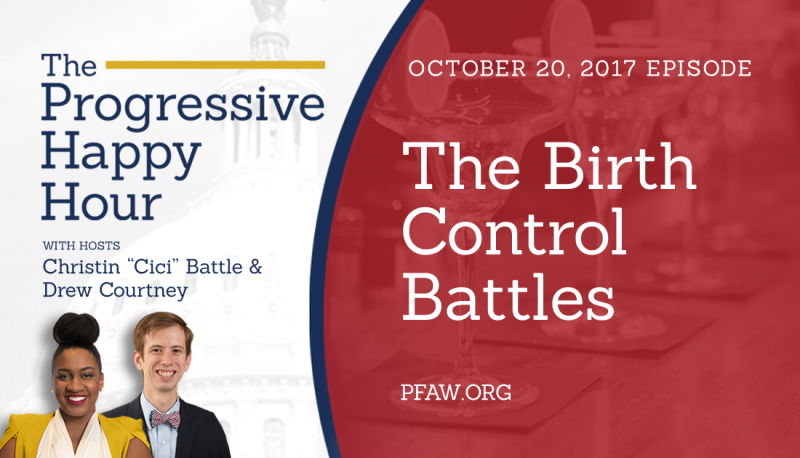 Image for The Progressive Happy Hour: The Birth Control Battles