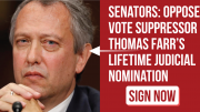 Vote no on Trump nominee Thomas Farr!