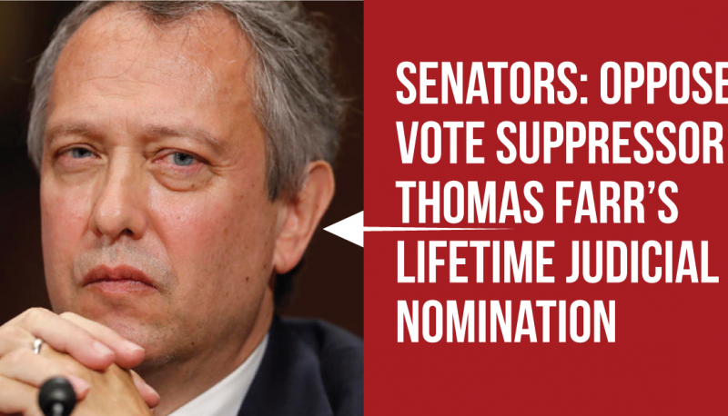 Letter: The Judiciary Committee Should Reject Thomas Farr's Nomination