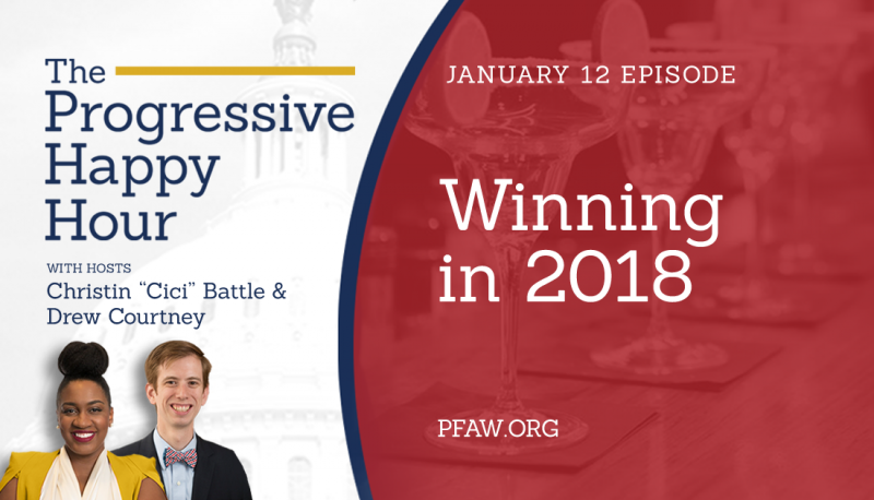 Image for The Progressive Happy Hour: Winning in 2018