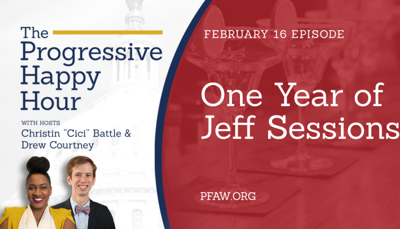 Image for The Progressive Happy Hour: One Year of Jeff Sessions