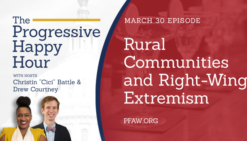 Image for The Progressive Happy Hour: Rural Communities and Right-Wing Extremism
