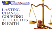 Lasting Change: Courting The Courts By Faith