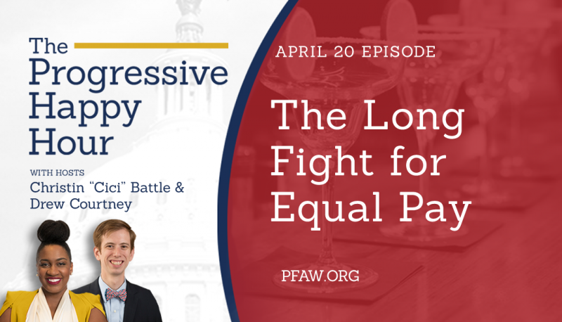 Image for The Progressive Happy Hour: The Long Fight for Equal Pay