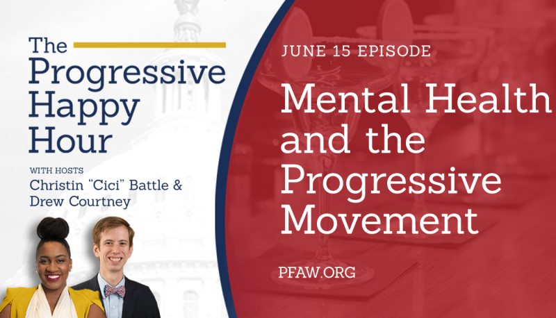 Image for The Progressive Happy Hour: Mental Health and the Progressive Movement