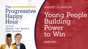 The Progressive Happy Hour: Young People Building Power to Win