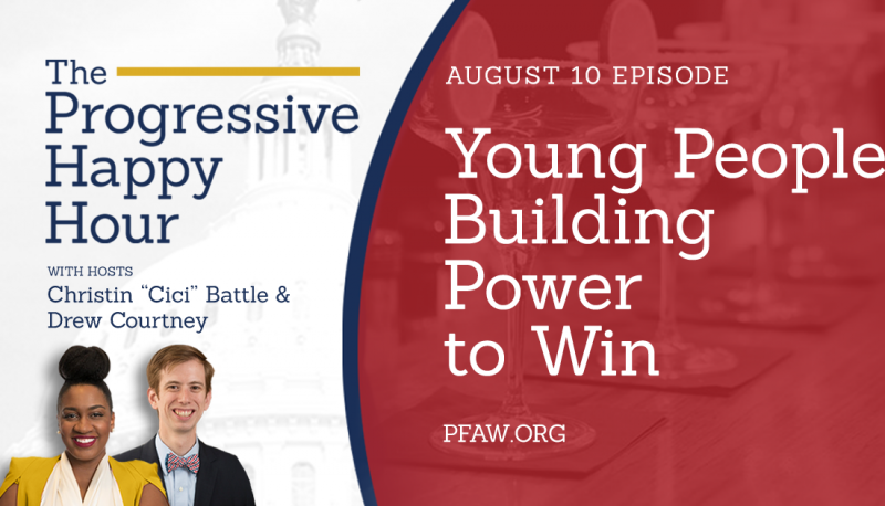 Image for The Progressive Happy Hour: Young People Building Power to Win