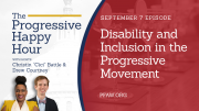 The Progressive Happy Hour: Disability and Inclusion in the Progressive Movement