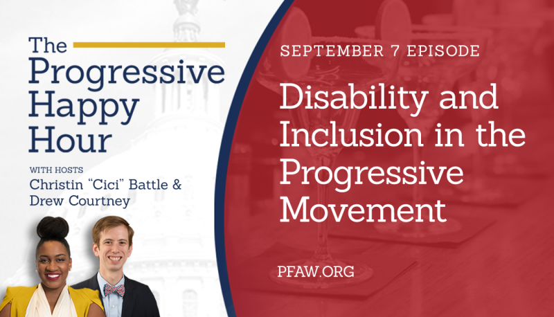 Image for The Progressive Happy Hour: Disability and Inclusion in the Progressive Movement
