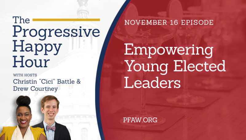 Image for The Progressive Happy Hour: Empowering Young Elected Leaders