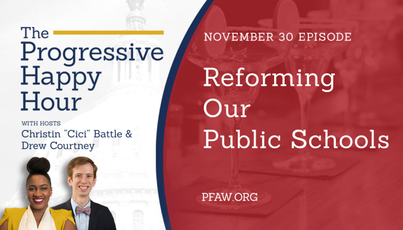Image for The Progressive Happy Hour: Reforming Our Public Schools