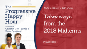 The Progressive Happy Hour: Takeaways from the 2018 Midterms