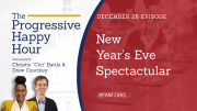 The Progressive Happy Hour: New Year's Eve Spectacular