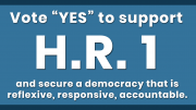 Urge your Representative to Support H.R. 1 in the 116th Congress!