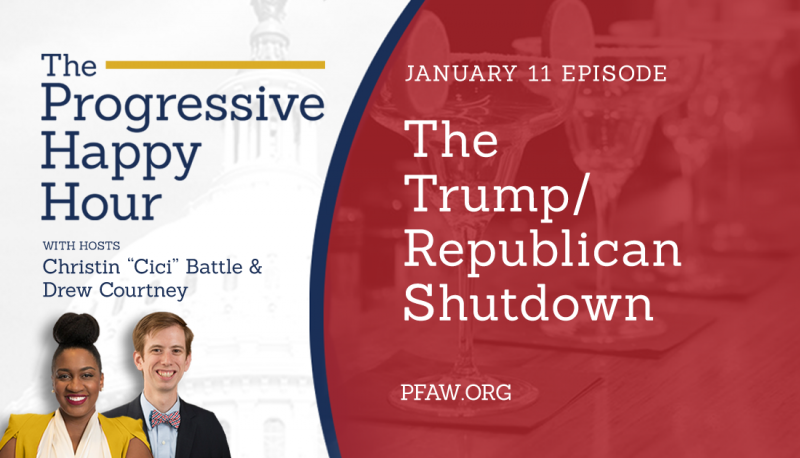 Image for The Progressive Happy Hour: The Trump/Republican Shutdown