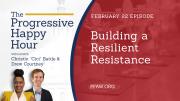 The Progressive Happy Hour: Building a Resilient Resistance