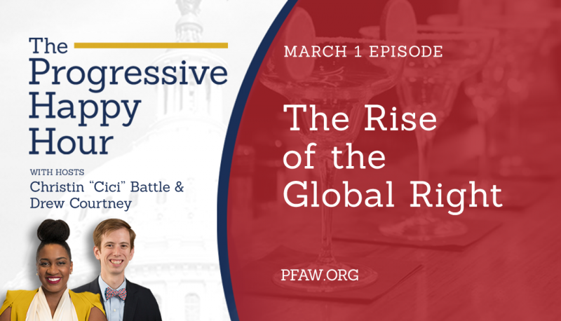 Image for The Progressive Happy Hour: The Rise of the Global Right