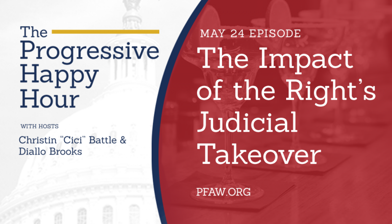 Image for The Progressive Happy Hour: The Impact of the Right's Judicial Takeover