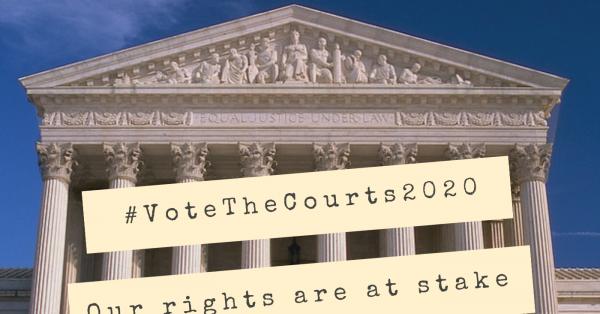 #VoteTheCourts2020 Action Toolkit