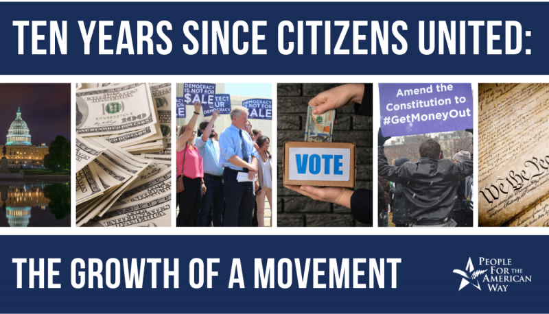 Image for Ten Years Since Citizens United:  The Growth of a Movement