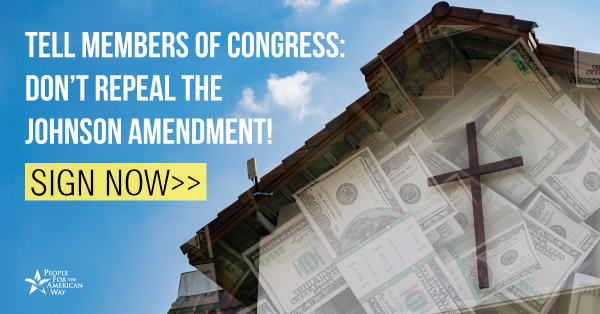 Tell Congress: Keep important protections between church and state!