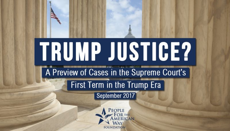 Image for Trump Justice? A Preview of Cases in the Supreme Court's First Term in the Trump Era