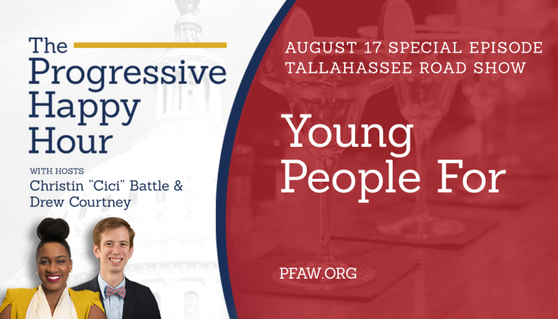 Image for The Progressive Happy Hour: Young People For Tallahassee Road Show