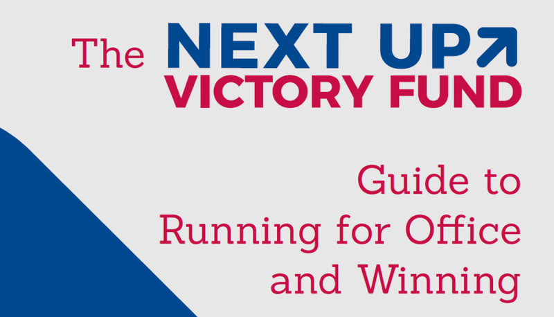 Image for Next Up Victory Fund Introduces Guide to Support Progressive Candidates' Campaigns