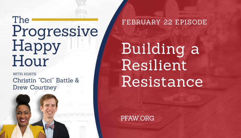 Image for The Progressive Happy Hour: Building a Resilient Resistance
