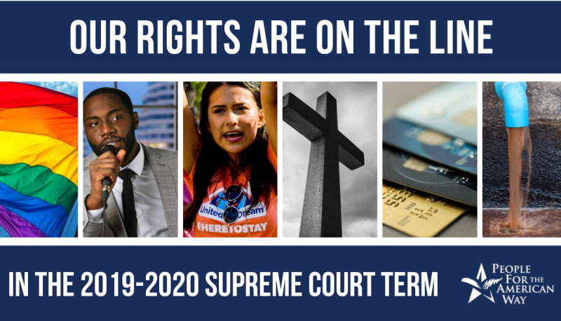 Image for Our Rights Are On the Line in the 2019-2020 SCOTUS Term