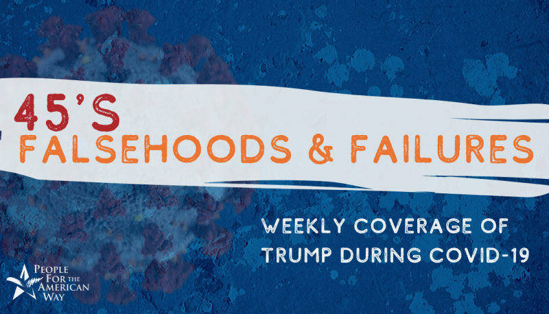 Image for Falsehoods and Failures: Trump During COVID-19 (5/01 Update)