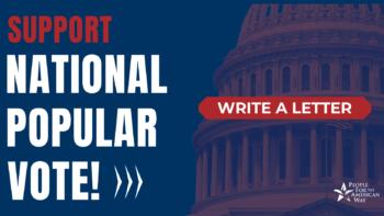 National Popular Vote - Tw. Support National Popular Vote!