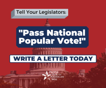 National Popular Vote - Write a letter, FB