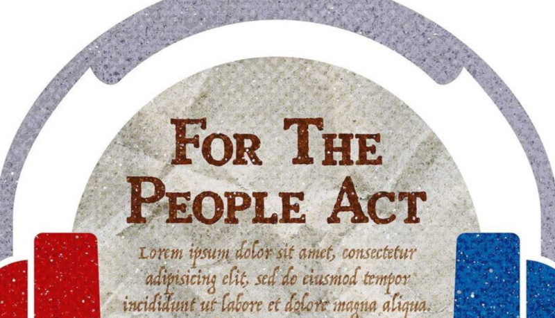 Image for Why the Aptly Named For the People Act Deserves Senate Support