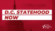 Urge the Senate to Pass the D.C. Statehood Bill!