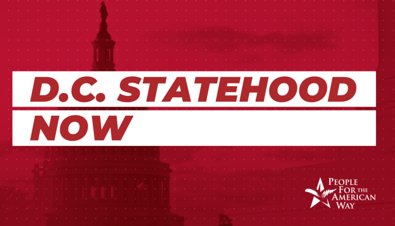 Image for D.C. Statehood Is a Voting Rights Issue… and Racial Justice Issue