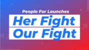 People For the American Way Announces Launch of #HerFightOurFight Campaign to Support Biden-Harris Administration Women Nominees of Color