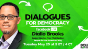 Dialogues for Democracy: Diallo Brooks