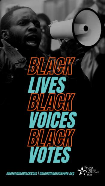 Black lives, Black voices, Black votes