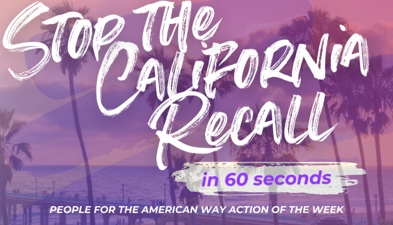 Image for Stop the California Recall in 60 Seconds: Action of the Week