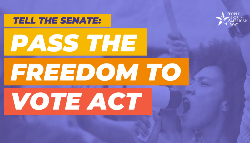 Image for Pass the Freedom to Vote Act
